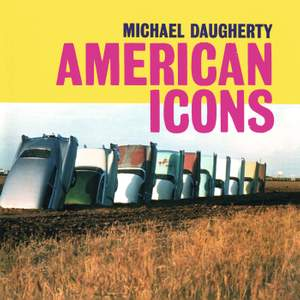 Michael Daugherty: American Icons
