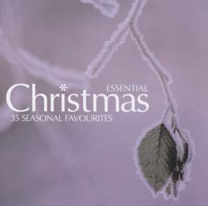 Essential Christmas: 35 Seasonal Favourites