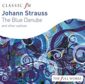 Johann Strauss: The Blue Danube & other waltzes