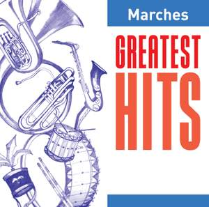 Marches Greatest Hits