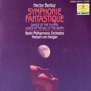Berlioz: Symphonie fantastique, Op.14, Dance of the Sylphs & Dance of the Will-o'-the-Wisps
