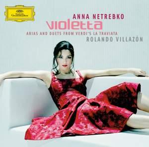 Violetta - Arias and Duets from Verdi's La Traviata