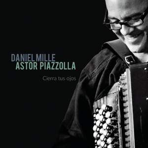 Astor Piazzolla: Cierra tus ojos