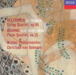 Beethoven (arr.Mahler): String Quartet No.11 & Brahms (orch.Schoenberg): Piano Quartet No.1