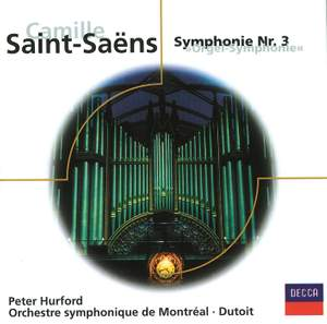 Saint-Saens: Symphony 3 'Organ' etc.