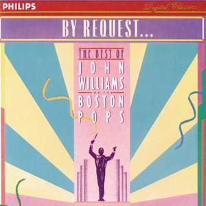 By Request...John Williams & The Boston Pops