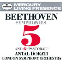 Beethoven: Symphonies Nos. 5 & 6 and The Creatures of Prometheus Overture