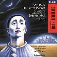 Rathaus: Symphony No.1 & Der letzte Pierrot