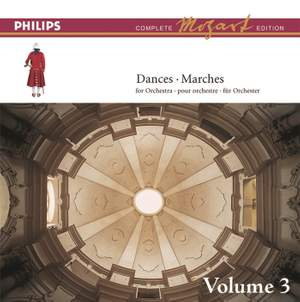 Mozart: The Dances & Marches, Vol.3