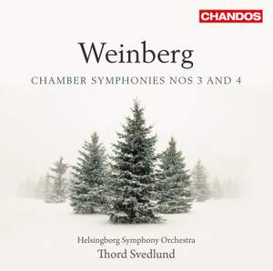 Weinberg: Chamber Symphonies Nos. 3 & 4