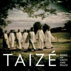 Taizé: Music of Unity and Peace Product Image
