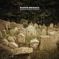 Bresnick: Prayers Remain Forever