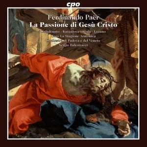 Paër: La Passione di Gesú Cristo