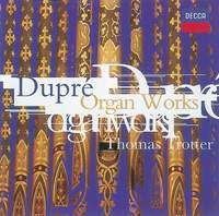 Dupré: Organ Works