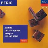 Berio: A-Ronne & Cries of London