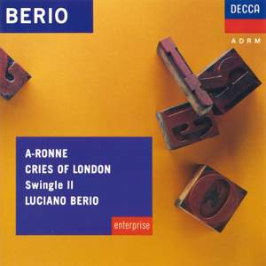 Luciano Berio: A-Ronne & Cries of London