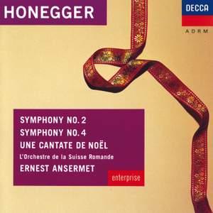 Honegger: Symphonies Nos. 2 & 4 & Une Cantate de Noel
