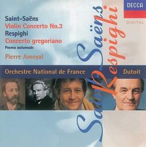 Saint-Saens: Violin Concerto No. 3 & Respighi: Concerto Gregoriano