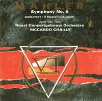 Mahler: Symphony No. 6 & Zemlinsky: Six Songs