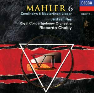 Mahler: Symphony No. 6 & Zemlinsky: Six Songs