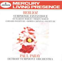 Berlioz: Symphonie fantastique and other works