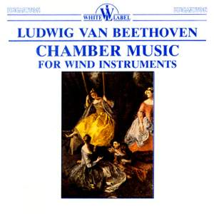 Beethoven: Chamber Music for Wind Instruments