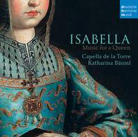 Isabella: Music for a Queen