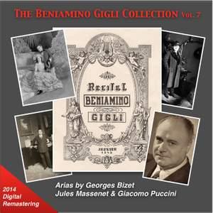 The Beniamino Gigli Collection, Vol. 7: Bizet, Massenet & Puccini (2014 Digital Remaster)