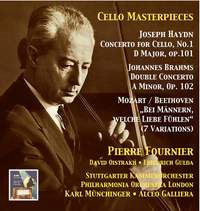 Cello Masterpieces: Pierre Fournier, Vol. 3 – Haydn, Brahms & Beethoven (Recordings 1956 & 1959)