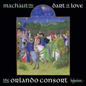 Guillaume de Machaut : The dart of love
