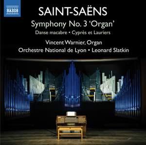 Saint-Saëns: Symphony No. 3 'Organ'