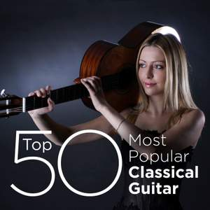 Top 50 Most Popular Classical Guitar