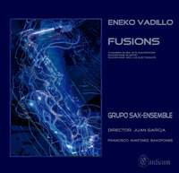 Eneko Vadillo: Fusions