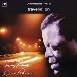 Exclusively for My Friends: Travelin' On, Vol. VI (Live)