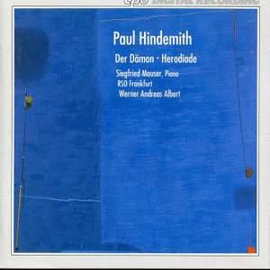 Hindemith: Der Dämon & Herodiade