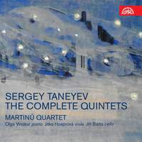 Taneyev: The Complete Quintets