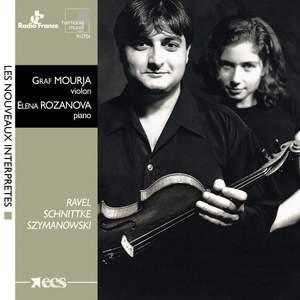 Ravel, Schnittke & Szymanowski: Works for Violin and Piano