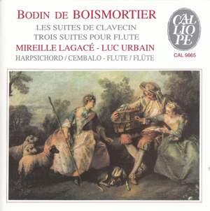 Boismortier: Suites for Harpsichord & Suites for Flute