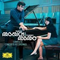 Martha Argerich & Claudio Abbado: The Complete Concerto Recordings
