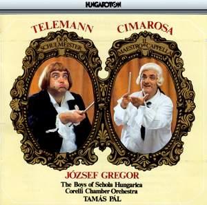 Telemann: Der Schulmeister & Cimarosa: Il Maestro di Cappella