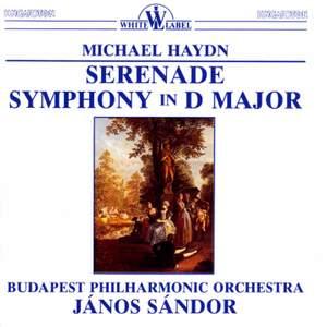 M Haydn: Serenade & Symphony in D Major