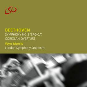 Beethoven: Symphony No. 3 & Coriolan Overture