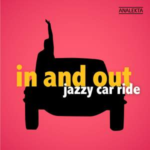 In and out: Jazzy Car Ride