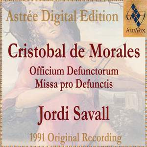 Morales: Officium Defunctorum & Missa Pro Defunctis