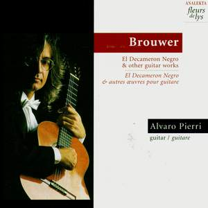Brouwer: El Decameron Negro & other guitar works Product Image