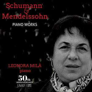 Schumann & Mendelssohn: Piano Works