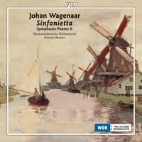 Wagenaar: Sinfonietta (Symphonic Poems Volume 2)