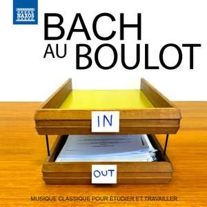 Bach au Boulot