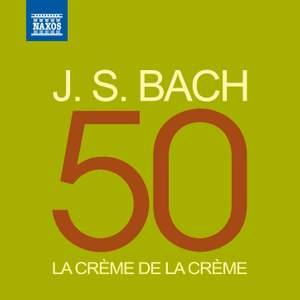 La crème de la crème: J. S. Bach