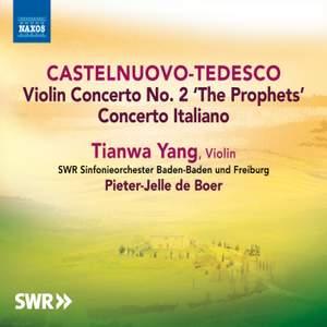 Castelnuovo-Tedesco: Concerto Italiano & Violin Concerto No. 2